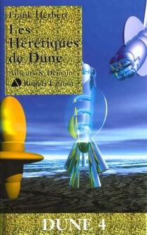 Les hérétiques de Dune - FrankHerbert