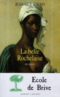 La belle Rochelaise - Jean-Guy Soumy