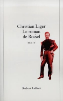 Le roman de Rossel - ChristianLiger