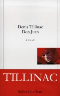 Don Juan - Denis Tillinac