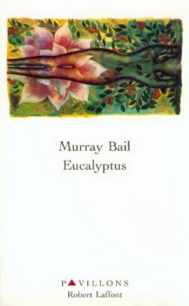 Eucalyptus - Murray Bail