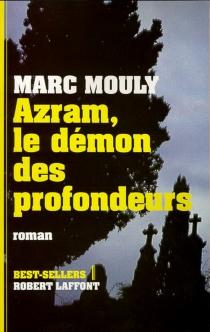 Azram, le démon des profondeurs - MarcMouly