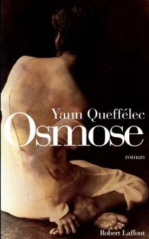 Osmose - YannQueffélec