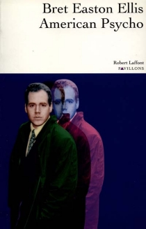 American psycho - Bret Easton Ellis