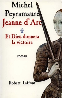 Jeanne d'Arc - MichelPeyramaure