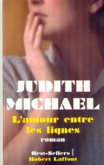L'amour entre les lignes - JudithMichael