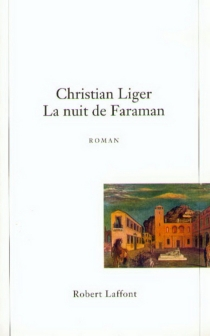 La nuit de Faraman - ChristianLiger