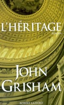 L'héritage - JohnGrisham