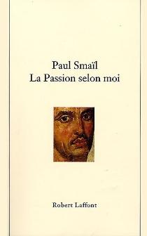 La passion selon moi : Divan - PaulSmaïl