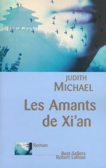 Les amants de Xi'An - JudithMichael