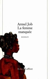 La femme manquée - ArmelJob