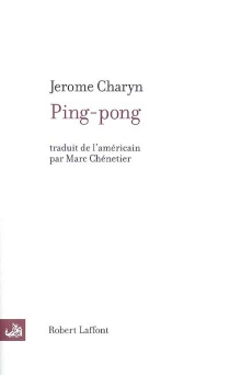 Ping-pong - Jerome Charyn