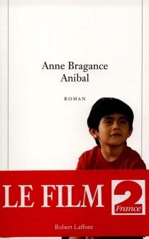 Anibal - AnneBragance