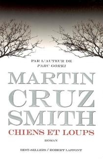 Chiens et loups - Martin CruzSmith
