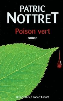 Poison vert - PatricNottret