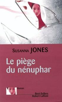 Le piège du nénuphar - SusannaJones