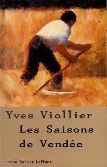 Les saisons de Vendée - YvesViollier