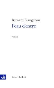 Peau d'encre - BernardBlangenois