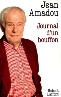 Journal d'un bouffon - JeanAmadou