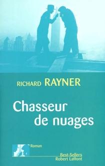 Chasseur de nuages - RichardRayner