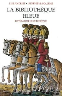La bibliothèque bleue : littérature de colportage -