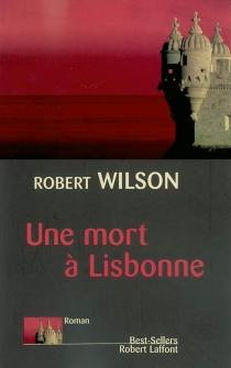 Une mort à Lisbonne - RobertWilson