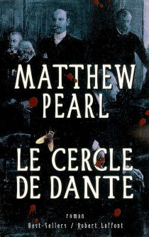 Le cercle de Dante - MatthewPearl