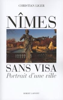 Nîmes sans visa - ChristianLiger