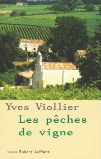 Les pêches de vigne - YvesViollier