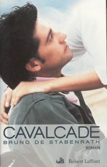 Cavalcade - Bruno deStabenrath