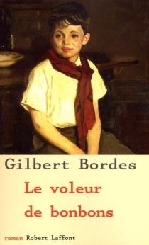 Le voleur de bonbons - GilbertBordes