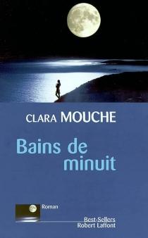 Bains de minuit - ClaraMouche