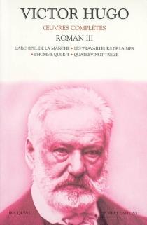 Oeuvres complètes | Volume 3, Roman, 3 - VictorHugo