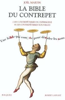 La bible du contrepet : une bible qui compte pour décaler les sons - JoëlMartin