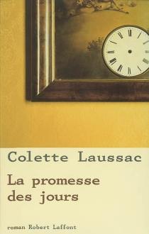 La promesse des jours - ColetteLaussac
