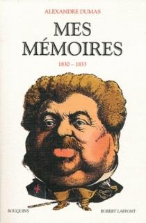 Mes mémoires - AlexandreDumas