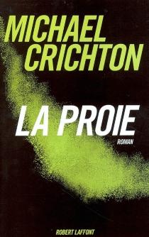 La proie - MichaelCrichton