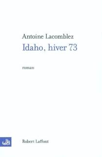 Idaho, hiver 73 - AntoineLacomblez