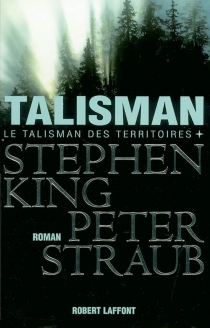 Le talisman des territoires - StephenKing