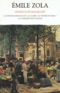Les Rougon-Macquart : histoire naturelle et sociale d'une famille sous le second Empire | Volume 1 - ÉmileZola