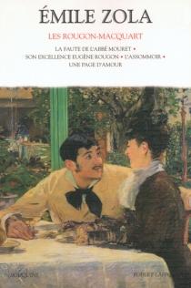 Les Rougon-Macquart : histoire naturelle et sociale d'une famille sous le second Empire | Volume 2 - ÉmileZola