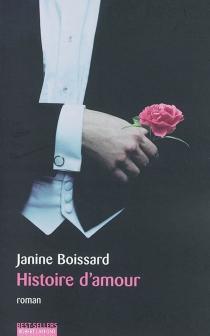 Histoire d'amour - JanineBoissard