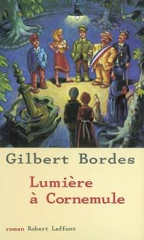 Lumière à Cornemule - GilbertBordes