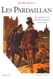 Les Pardaillan | Volume 1 - MichelZévaco