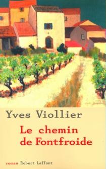Le chemin de Fontfroide - YvesViollier