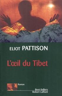 L'oeil du Tibet - EliotPattison