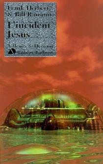 L'incident Jésus - FrankHerbert
