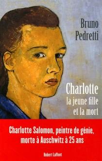 Charlotte, la jeune fille et la mort - BrunoPedretti