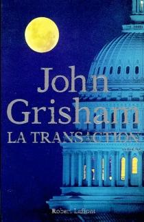La transaction - JohnGrisham