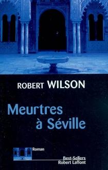 Meurtres à Séville - RobertWilson